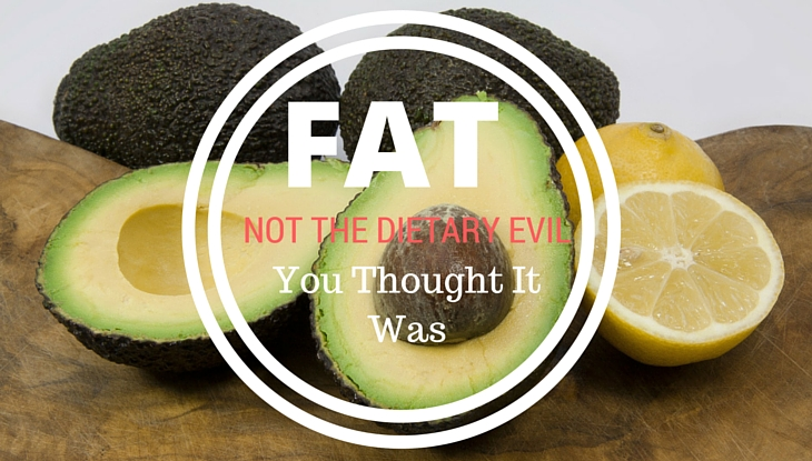 Fat: Not The Dietary Evil You Thought It Was