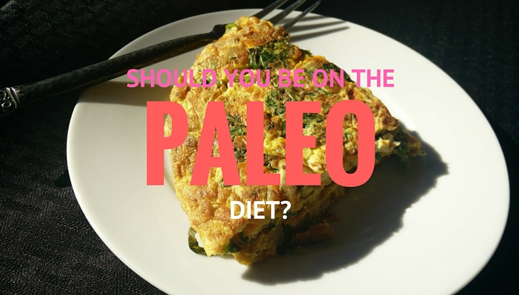 Should You Be on The Paleo Diet